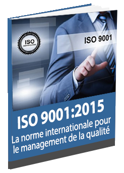 ISO 9001 - La Norme Internationale Pour le Management de la Qualité -