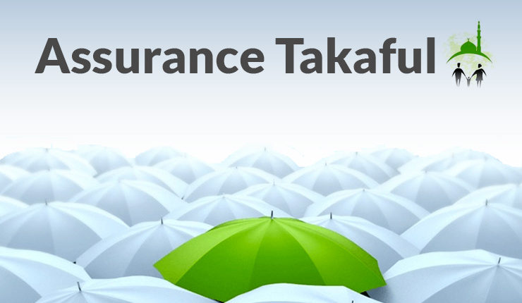 Assurance TAKAFUL - Compredre l'Assurance Islamique